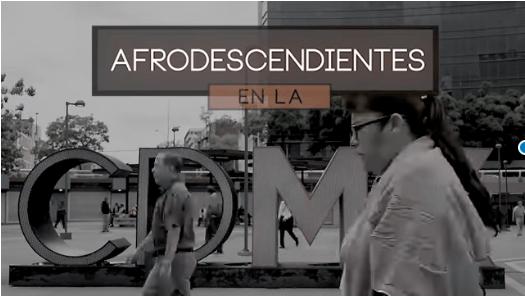 Afrodescendientes en la CdMx